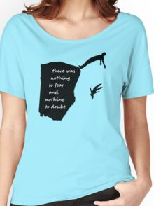 """""""There was nothing to fear and nothing to doubt"""" - Radiohead - dark Women's Relaxed Fit T-Shirt"""