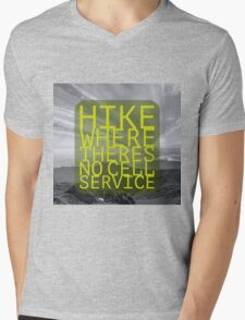 HIKE WHERE THERES NO CELL SERVICE Mens V-Neck T-Shirt