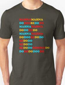 MAHNA MAHNA MUPPETS T SHIRT ETC Unisex T-Shirt