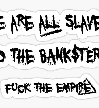 The Banksters Sticker
