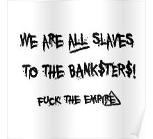 The Banksters Poster