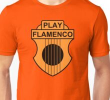 Play Flamenco Unisex T-Shirt