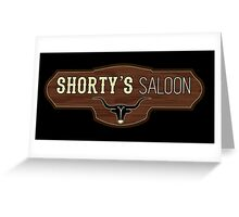 Shorty's Greeting Card