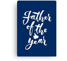 Father of the year - Hand Lettering Design Canvas Print