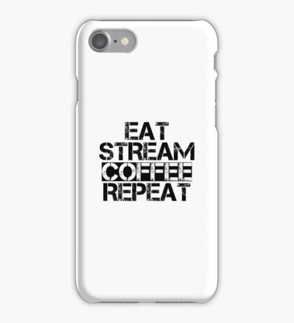 Eat, Stream, Coffee, Repeat iPhone Case/Skin
