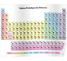 Tableau des Elements - Periodic Table in French Poster