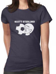 Scott Sterling! Womens Fitted T-Shirt