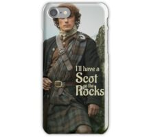 Outlander/ Jamie Fraser/Scot on the Rocks iPhone Case/Skin