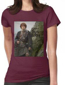Outlander/ Jamie Fraser/Scot on the Rocks Womens Fitted T-Shirt