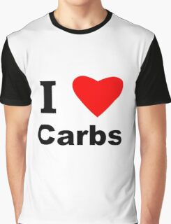 I Love Carbs Graphic T-Shirt