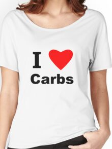 I Love Carbs Women's Relaxed Fit T-Shirt