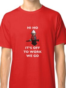 Hi Ho, it's off to work we go by Tim Constable Classic T-Shirt