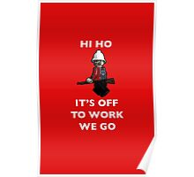 Hi Ho, it's off to work we go by Tim Constable Poster