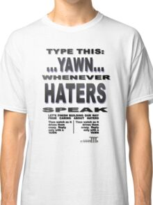 Positive Pro-BLACK: Smack A YAWN on HATERS Classic T-Shirt