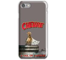 Chewie the Dog iPhone Case/Skin