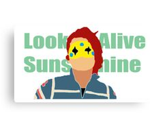 Look Alive Sunshine Canvas Print