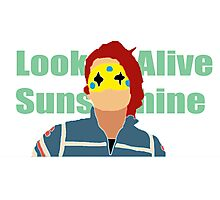 Look Alive Sunshine Photographic Print
