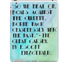 The Great Gatsby End Quote. iPad Case/Skin