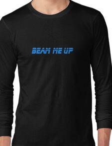 Beam Me Up - T-Shirt Sticker Long Sleeve T-Shirt