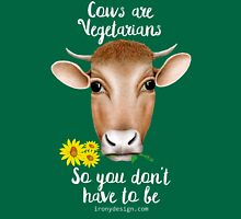 Cows are Vegetarians Funny Saying Unisex T-Shirt