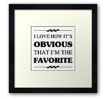 Favorite Sibling Humor Framed Print