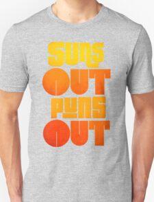 Sun's Out Puns Out Unisex T-Shirt