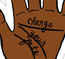 Change Your Fate - Brown Hand Sticker