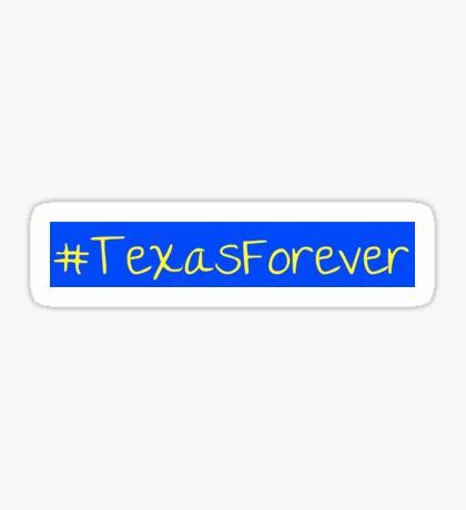 Hashtag Texas Forever Sticker