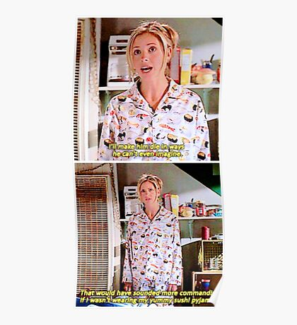 Buffy's Yummy Sushi Pyjamas  Poster