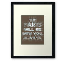 The Farts Will Be With You Framed Print