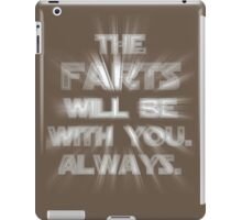 The Farts Will Be With You iPad Case/Skin