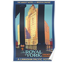 The Royal York, Toronto, Canada Vintage Travel Poster Poster