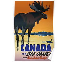 Canada for Big Game! Travel Candaian Pacific Vintage Travel Poster Poster