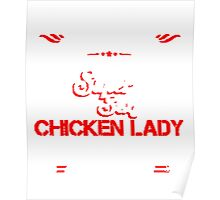 Super sexy chicken lady Poster