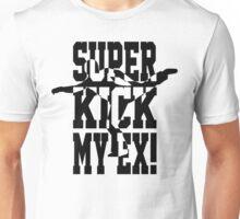 Superkick My Ex! (blk) Unisex T-Shirt