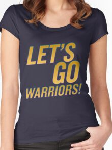 Let's Go Warriors! Women's Fitted Scoop T-Shirt