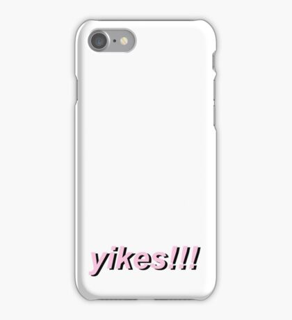 yikes!!!! iPhone Case/Skin