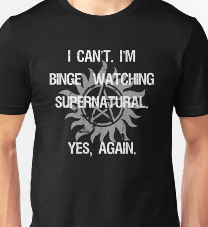 Supernatural Binge Watching Unisex T-Shirt