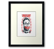 cancelled interview Framed Print