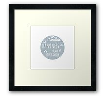 Endless Happiness to your family Framed Print