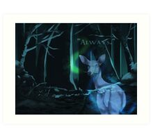 Always (With Text) Art Print