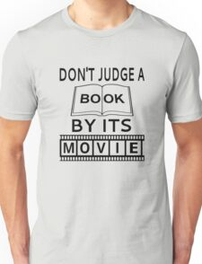 Don't Judge A Book By Its Movie Unisex T-Shirt