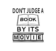 Don't Judge A Book By Its Movie Photographic Print