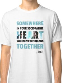 sociopathic heart - Root & Shaw Classic T-Shirt