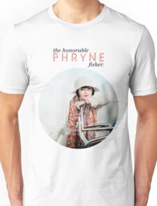 The Honorable Phryne Fisher Unisex T-Shirt