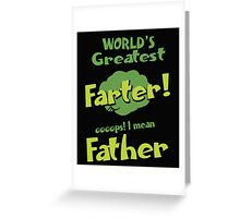 Papa WORLD'S GREATEST FATHER Hot T-shirt Greeting Card