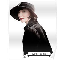 ♥ MISS. FISHER ♥ Poster