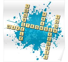 Scrabble: Make yourself stronger than your excuses | Hazte más fuerte que tus excusas Poster