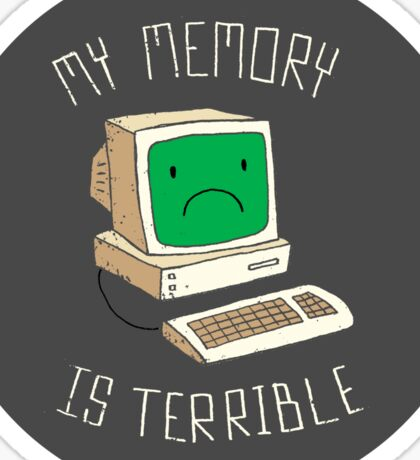 My Memory Is Terrible Sticker