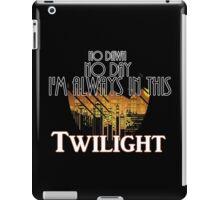 In This Twilight iPad Case/Skin